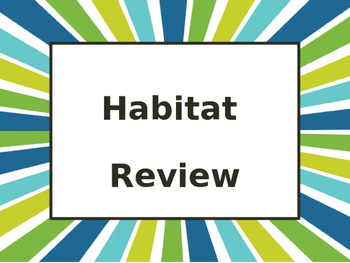 Habitat Review