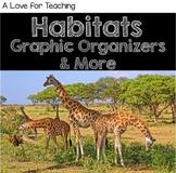 Habitats: Activities, Graphic Organizers, and More {Digital}