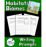 Habitats / Biomes Science Notebook Writing Prompts