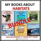 Habitats - Caves,Ponds,Deserts,Rainforests,Ocean,Arctic BUNDLE