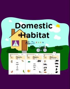 Habitats: Domestic
