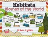 Habitats: Biomes of the World