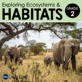 Distance Learning Habitats & Ecosystems Second Grade Scien