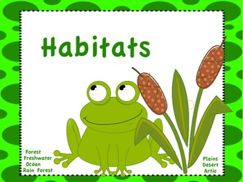 Habitats: Flipchart and Worksheets