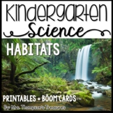 Animal Habitats Kindergarten Science NGSS + Boom Cards Distance Learning