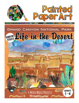Science and Art: Habitats: Life in the Desert - Grand Canyon National Park