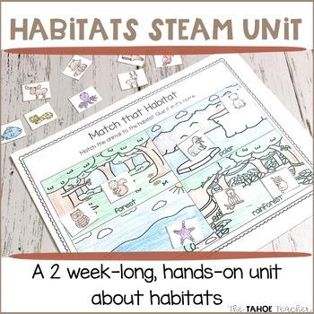 Habitats STEAM Unit | Science Centers for Primary Grades