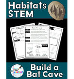 Habitats STEM Project - Build a Bat Cave!