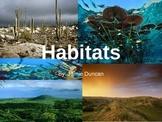 Habitats Slide Show - rainforest ocean grassland freshwater desert