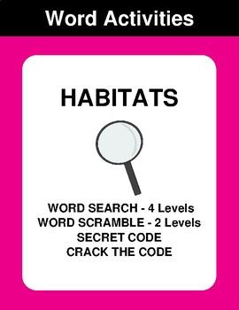 Habitats - Word Search Puzzles, Word Scramble,  Secret Code,  Crack the Code