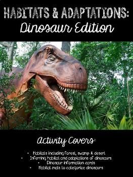 Habitats and Adaptations: Dinosaur Edition
