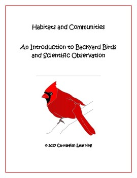 Habitats and Communities: Birds and Intro to Scientific Observation