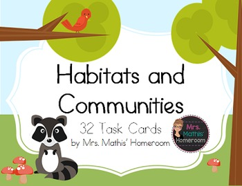 Habitats and Communities Task Cards (set of 32)