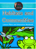 Habitats and Communities Unit (6 Fun, Engaging & Hands-On Lessons)