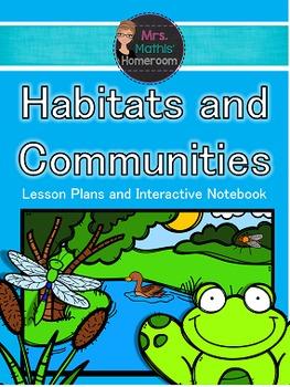 Habitats and Communities Unit (6 Fun, Engaging & Hands-On