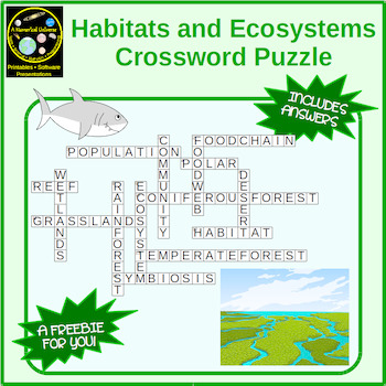 Habitats and Ecosystems Crossword Puzzle - FREE