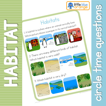 Habitats circle time questions