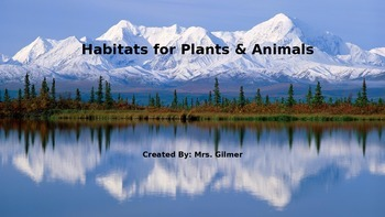 Habitats for Plants & Animals PowerPoint