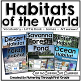 Habitats of the World for the Common Core Classroom - THE BUNDLE