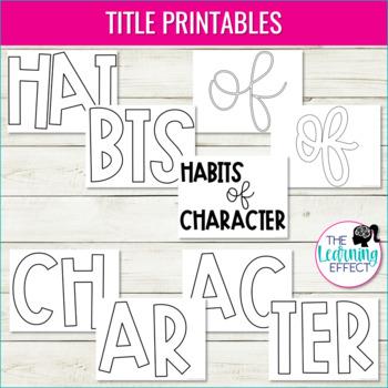 Habits of Character Classroom Display