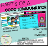 Habits of a Good Communicator- Whole Body Listening: Distance learning etiquette