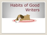 Habits of a Good Writer - 5 days of instruction