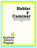 Hablar y Caminar:  Spanish Activity for Communicating Basi
