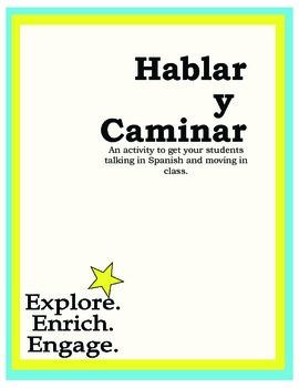 Hablar y Caminar:  Spanish Activity for Communicating Basi