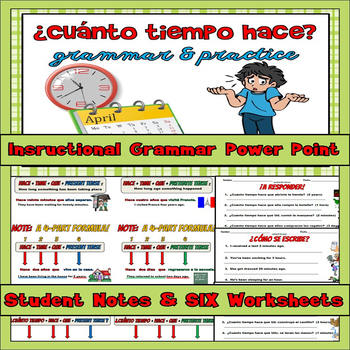 Hace Time Que Grammar Notes and Practice Powerpoint BUNDLE