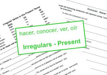 Hacer, Ver, Conocer & Oír - irregulares (present tense)