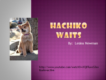 Hachiko Waits Bundle:  PPT, Comprehension and Vocabulary