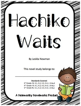 Hachiko Waits Novel Study / Answer Key