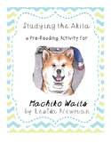 Hachiko Waits - Pre-Reading - Studying the Akita - Full Le