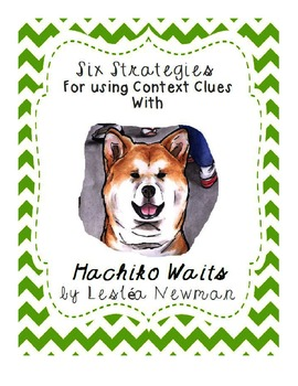 Hachiko Waits: Using Strategies for Context Clues - Fourth Grade Lesson