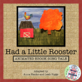 Had A Little Rooster, A Song Tale