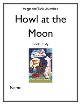 Haggis and Tank Unleashed: Howl at the Moon (Jessica Young) Book Study
