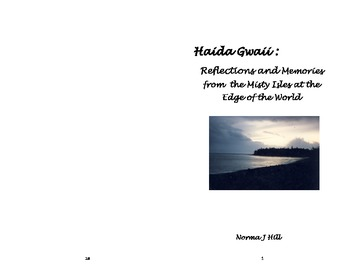Haida Gwaii: Reflections & Memories From the Misty Isles at the End of the World