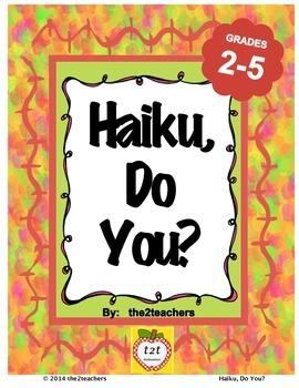 Haiku, Do You?  A Poetry Unit for Haiku Poetry