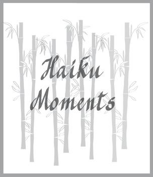 Haiku Moments