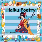 Haiku Poetry - Interesting & Interactive Lessons - 19 Files