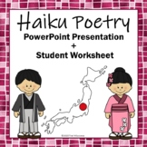 Haiku Poetry Powerpoint Presentation Plus Student Worksheet