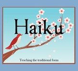 Haiku - Teaching the Traditional Form - Resources and Worksheets