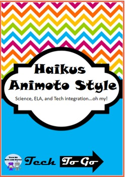 Haikus – Animoto Style: Integrating Science, ELA & Technology