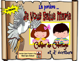 Hail Mary  Booklet and Activities-FRENCH Version. FSL and French Immersion