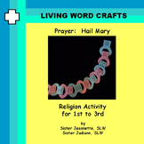 Hail Mary Prayer Chain 3D for Gr. 1 - 3