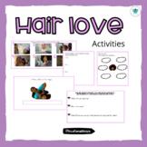 Hair love activities