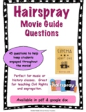 Hairspray Movie Guide Questions