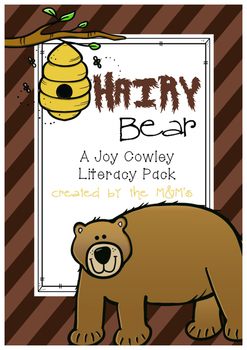 Hairy Bear Literacy Pack (A Joy Cowley Book Study)