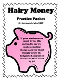 Hairy Money Math Packet- NO PREP