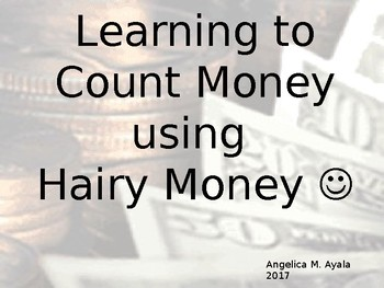 Hairy Money PowerPoint - Counting Money TurtleMath